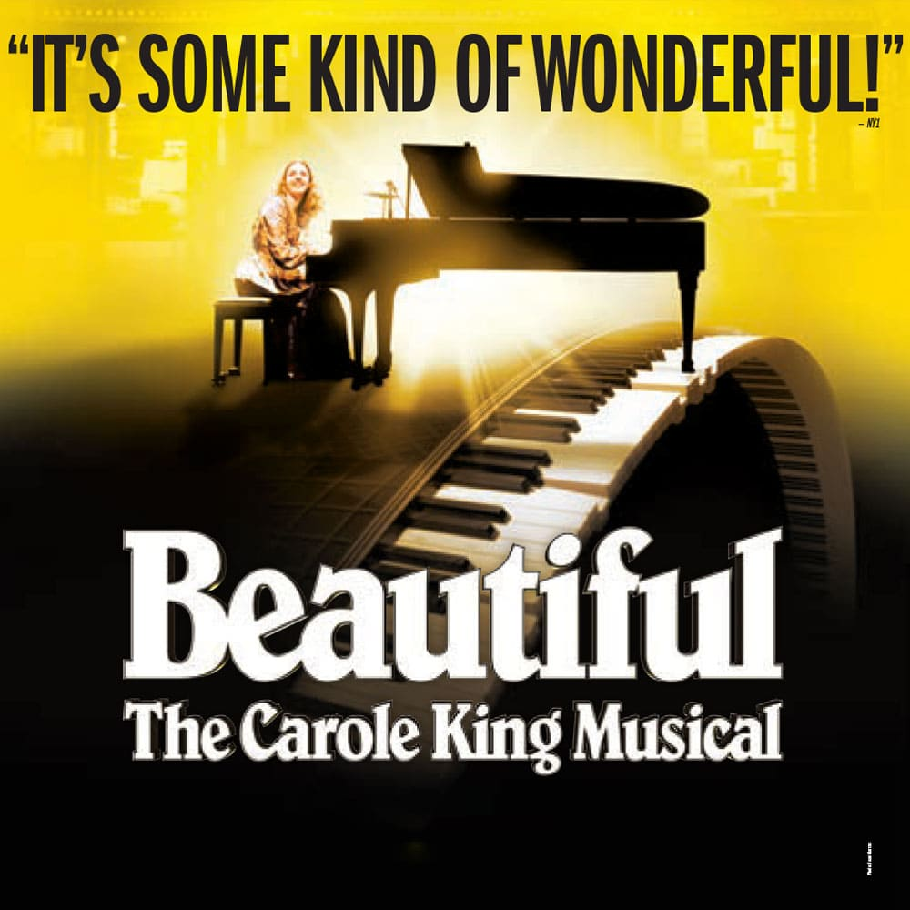 Beautiful: The Carole King Musical - Broadway Theater League